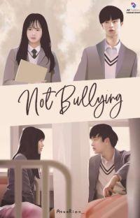 NOT BULLYING [SEGERA TERBIT] cover
