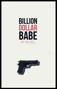Billion Dollar Babe [MDM Spinoff] cover