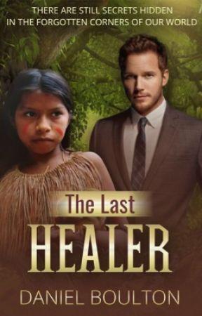 The Last Healer.  by dboulton83