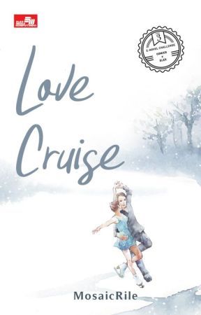 LOVE CRUISE by MosaicRile