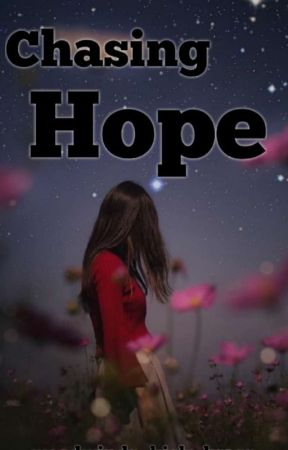 Chasing Hope  by trix_are_for_kids