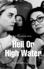 Hell or high water by BankOfBullshit