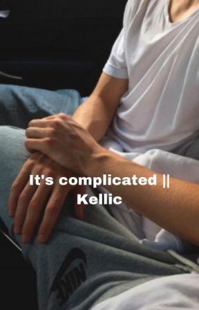It's complicated II Kellic by HellaHotKellic