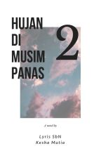 HUJAN DI MUSIM PANAS 2nd SEASON by irinamizutama