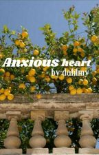 anxious heart ♡ hardzello by dahlmy