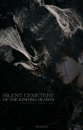 Silent Cemetery of The Igniting Hearts by lunajin
