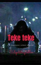 Teke Teke (A Japanese urban legend) by CutePetStoryTeller