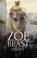 Zoe And The Beast by MiNsHi