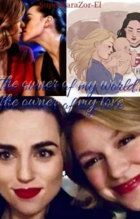 The owner of my world... The owner of my love by SuperKaraZor-El