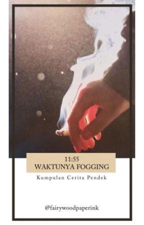 11:55 Waktunya Fogging by fairywoodpaperink