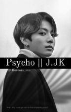 Psycho || vkook by Hoseoks_Sun