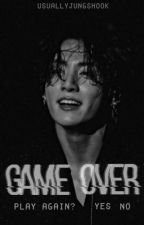 Game Over | jjk ✓ by usuallyjungshook