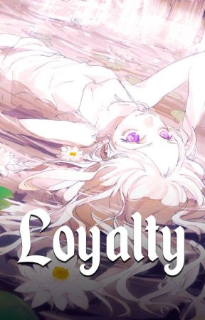 Loyalty by Xivo59secs