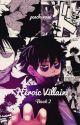 Heroic Villain [Book 2] by peach-rose