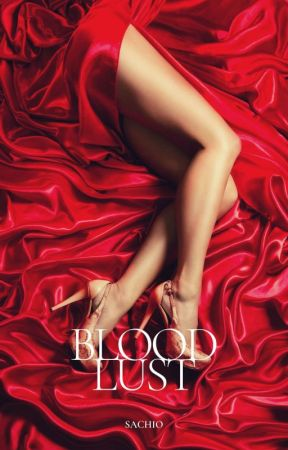 Blood Lust (One-Shot) by Eulytheia