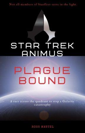 Star Trek: Animus: Plague Bound by DocWinters