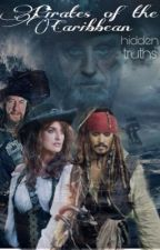 Pirates of the Caribbean-Hidden Truths by penelopexeditss