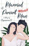 Married A Pervert Young Man [SUDAH DITERBITKAN] cover