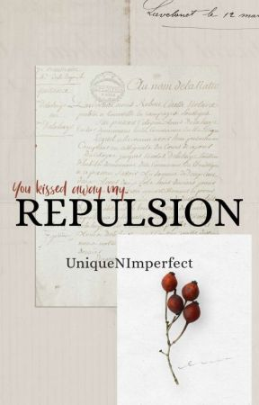 Repulsion by UniqueNImperfect