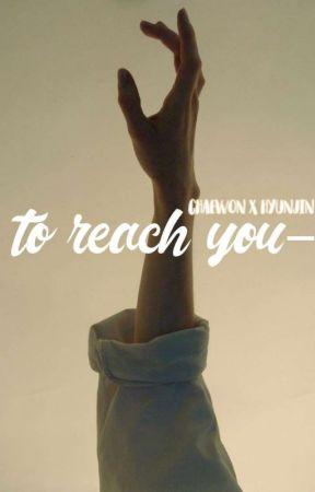 to reach you; chaewon x hyunjin by -taeayam