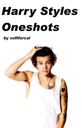 Harry Styles Oneshots by softforcal