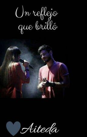 Un Reflejo Que Brilló  by lsanmar154