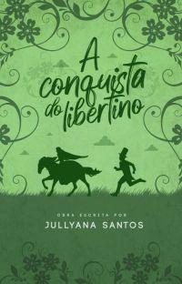 A Conquista do Libertino  cover