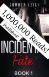 Incidental Fate Book 1 {📚Published} cover