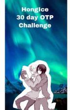 HongIce 30 day OTP challenge ~Admin China by Hetaweebs