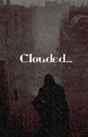Clouded...  (BNHA Fanfic) (OC!) by TheQuoteMan2