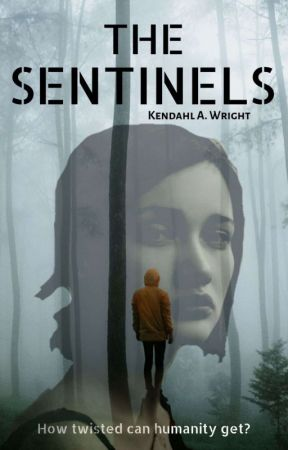 The Sentinels (Book One) by kendahl_wright