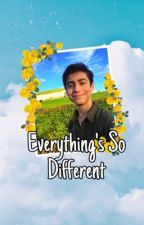 Everything's so different  by Lesliesaidso