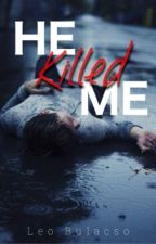 He Killed Me by jineo_bulacso
