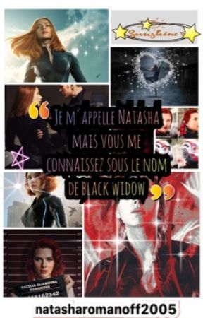 Je m'appelle Natasha mais vous me conaissez sous le nom de Black widow by NatashaRomanoff2005
