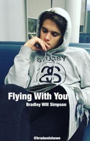 Flying With You//Brad Simpson by bradandshawn