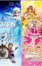 Pretty Cure's Frozen Adventure by Bird6490