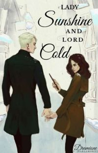 Dramione - Lady Sunshine And Lord Cold cover