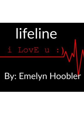 Lifeline by fanficgirl15-2