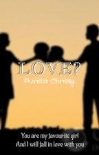 LOVE? #BrewSeries by AureliaChrissy13