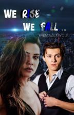 We Rise We Fall   peter parker [2] by themazexwolf