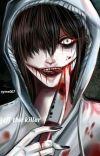 jeff the killer ~TAMAMLANDI~ cover