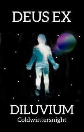 Deus Ex Diluvium (Ryden) by Coldwintersnight