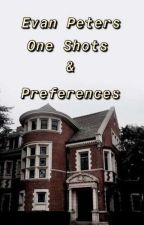 Evan Peters One Shots and Preferences by loomis_babe