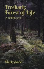 Treebark: Forest of Life (A LitRPG novel) by MarekVit