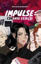 Impulse: Comando criação by ArthurCrownguard
