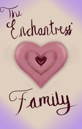 The Enchantress' Family by Tikora_noara