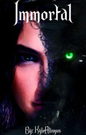 Immortal by KyleAlingus