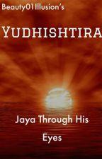 Yudhisthira-- Jaya through his eyes by Beauty01Illusion