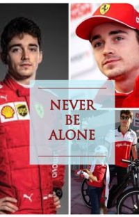 Never be alone ||Charles Leclerc|| cover