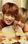 You Are My Home +18 (VKooK) || أنت منزلي +18  (VKooK) cover